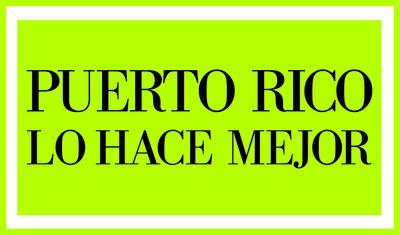 Puerto Rico Lo Hace Mejor